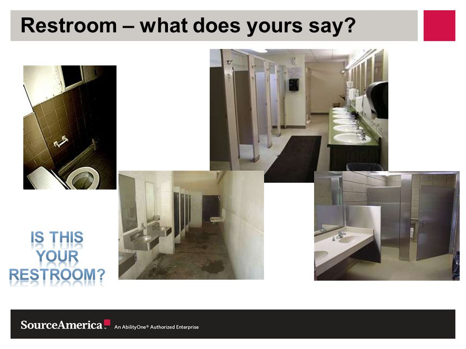 Restroom – what does yours say?