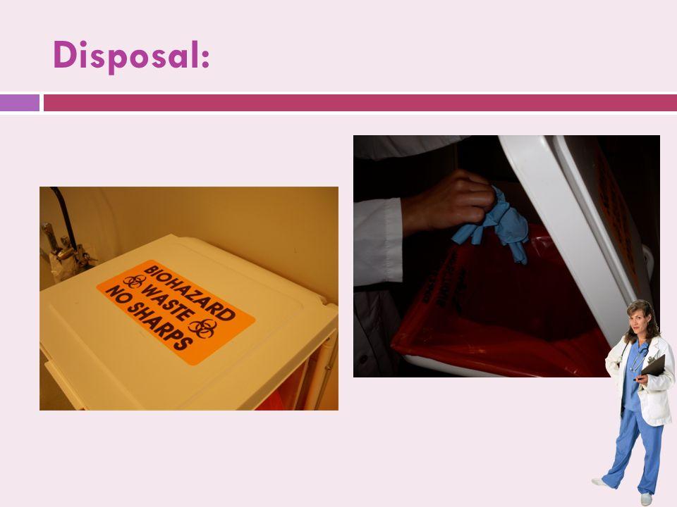 Disposal: