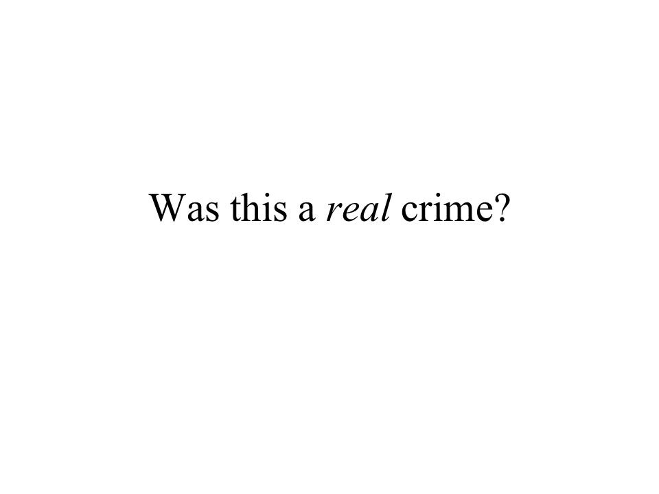 Was this a real crime?