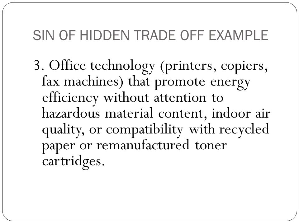 SIN OF HIDDEN TRADE OFF EXAMPLE 3.