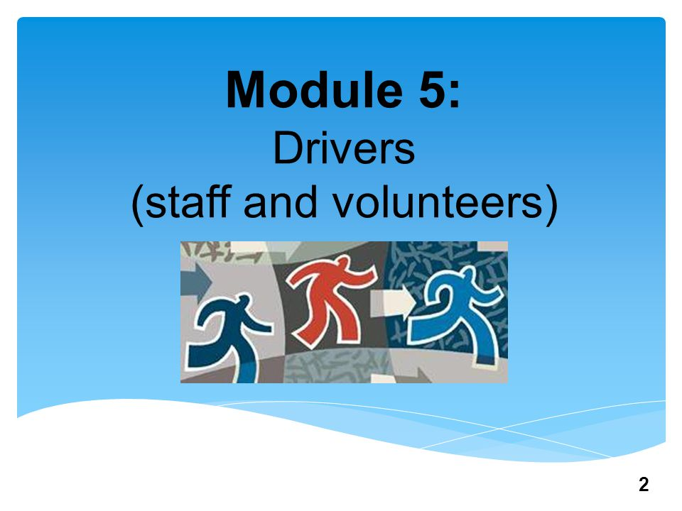 Module 5  Audience: drivers  Food safety responsibilities  Questions before and after course 3