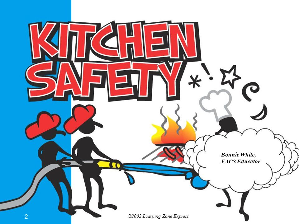 ©2002 Learning Zone Express 3 Introduction More accidents occur in the kitchen than any other room of the home.