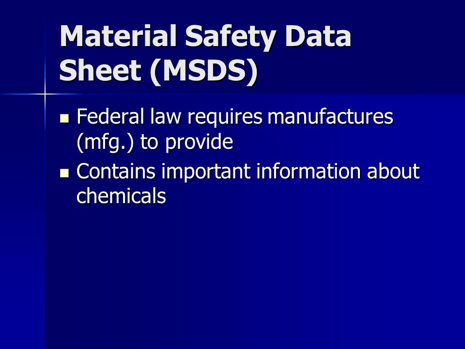 Material Safety Data Sheet (MSDS) Federal law requires manufactures (mfg.) to provide Federal law requires manufactures (mfg.) to provide Contains imp