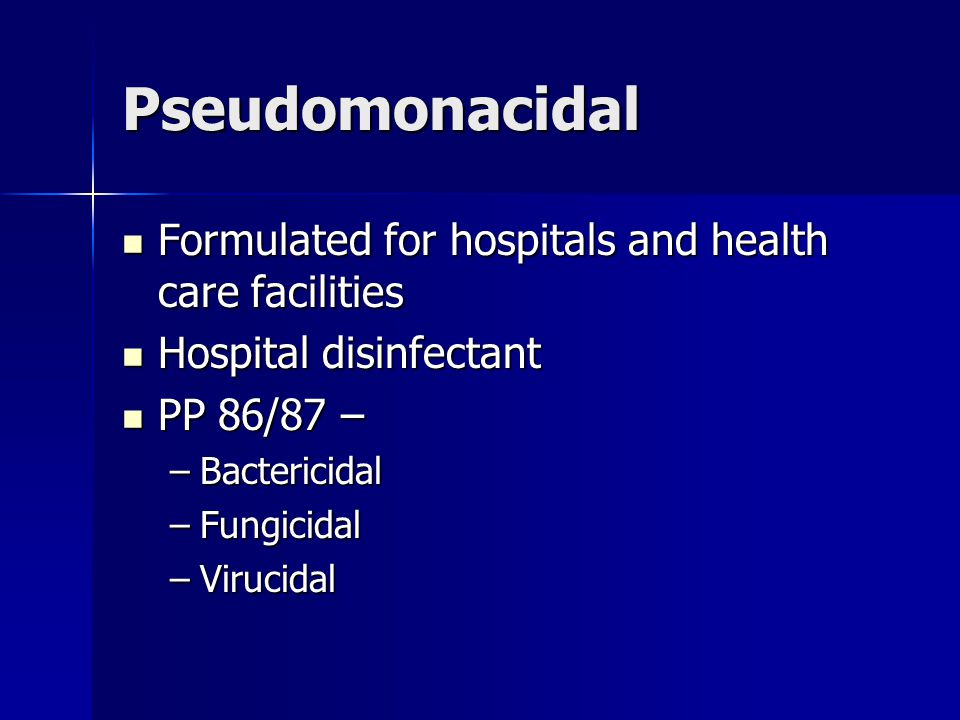 Pseudomonacidal Formulated for hospitals and health care facilities Formulated for hospitals and health care facilities Hospital disinfectant Hospital