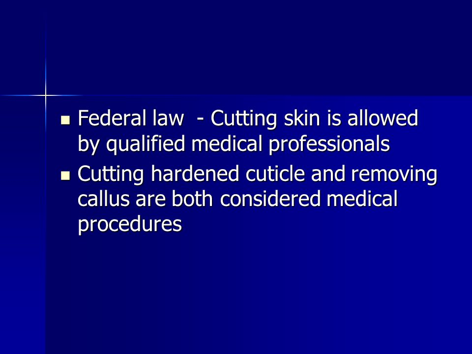 Federal law - Cutting skin is allowed by qualified medical professionals Federal law - Cutting skin is allowed by qualified medical professionals Cutt
