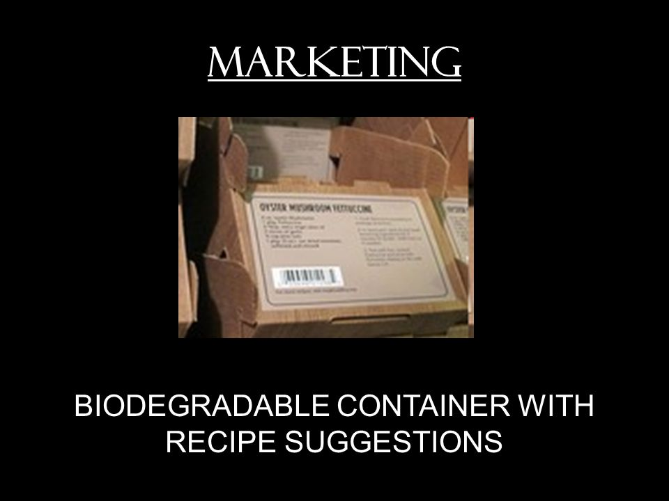 MARKETING BIODEGRADABLE CONTAINER WITH RECIPE SUGGESTIONS