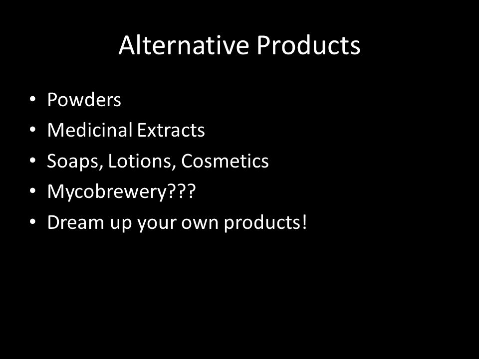 Alternative Products Powders Medicinal Extracts Soaps, Lotions, Cosmetics Mycobrewery .
