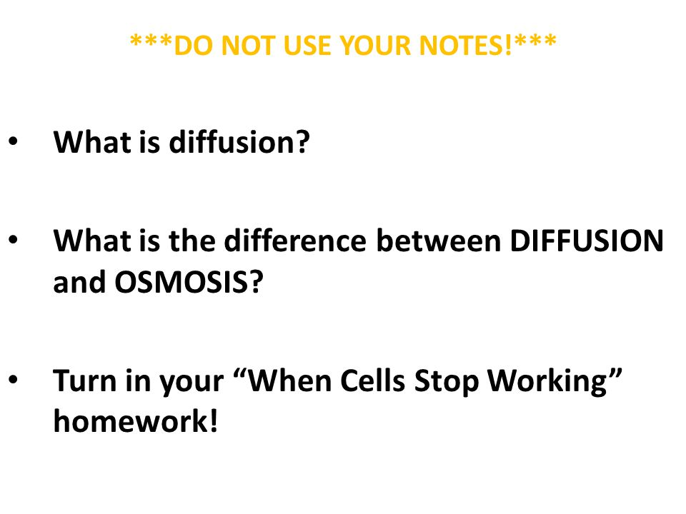 ***DO NOT USE YOUR NOTES!*** What is diffusion.
