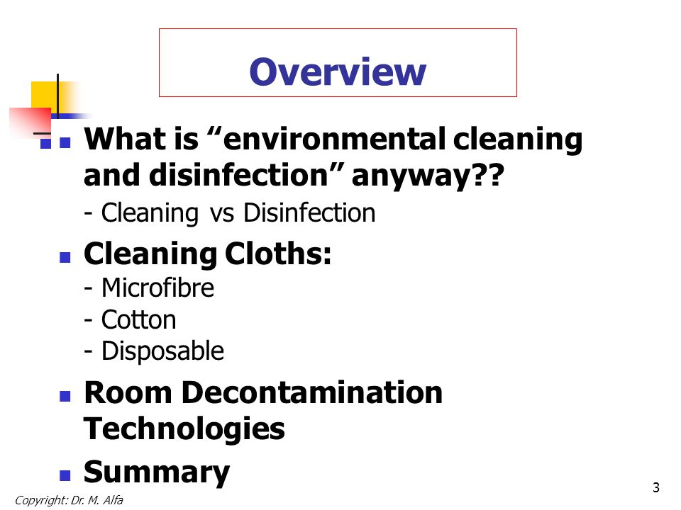 3 Overview What is environmental cleaning and disinfection anyway .