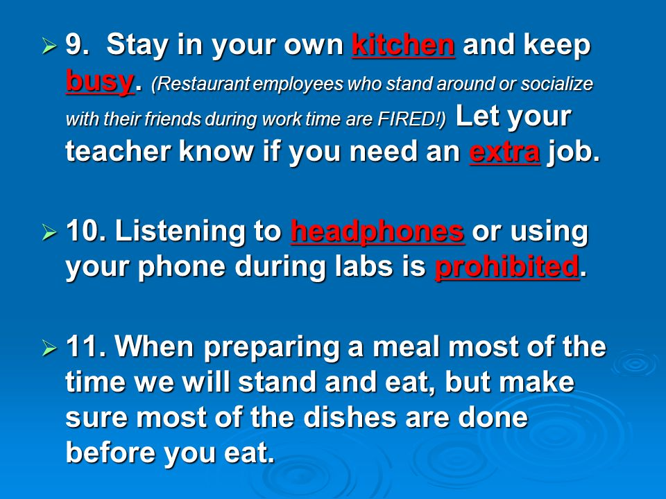  9. Stay in your own kitchen and keep busy.