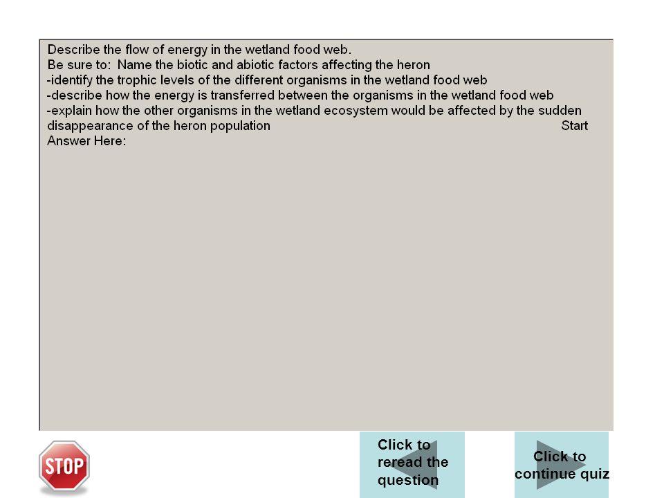 WETLAND FOOD WEB Describe the flow of energy in the wetland food web.