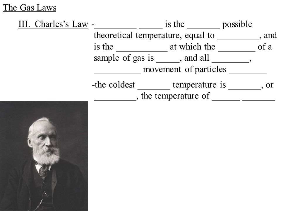 The Gas Laws III.