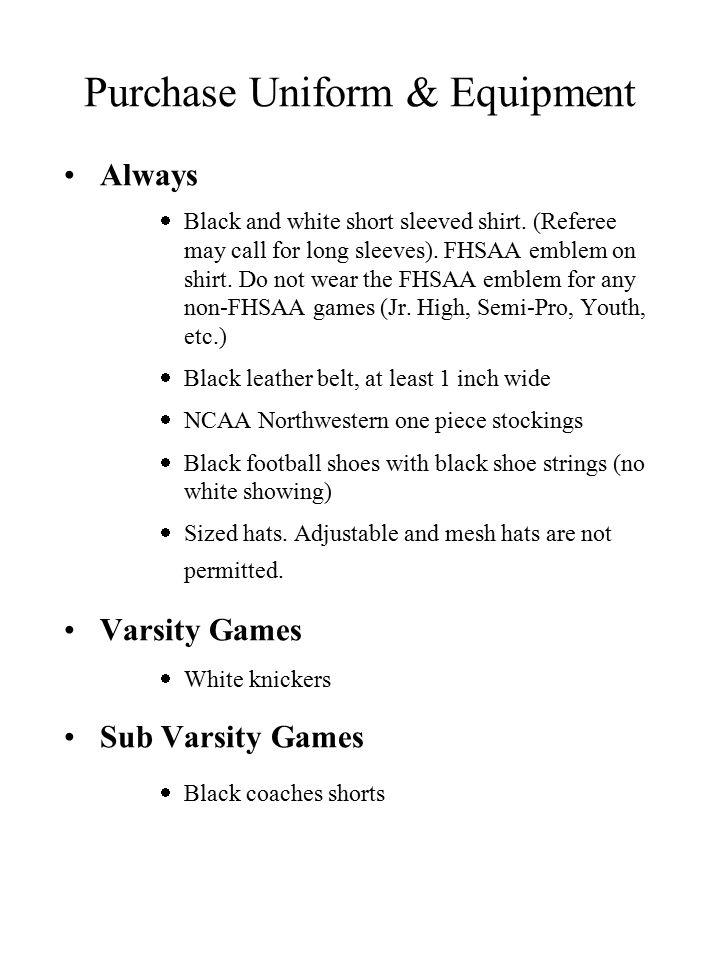 Purchase Uniform & Equipment Always  Black and white short sleeved shirt.