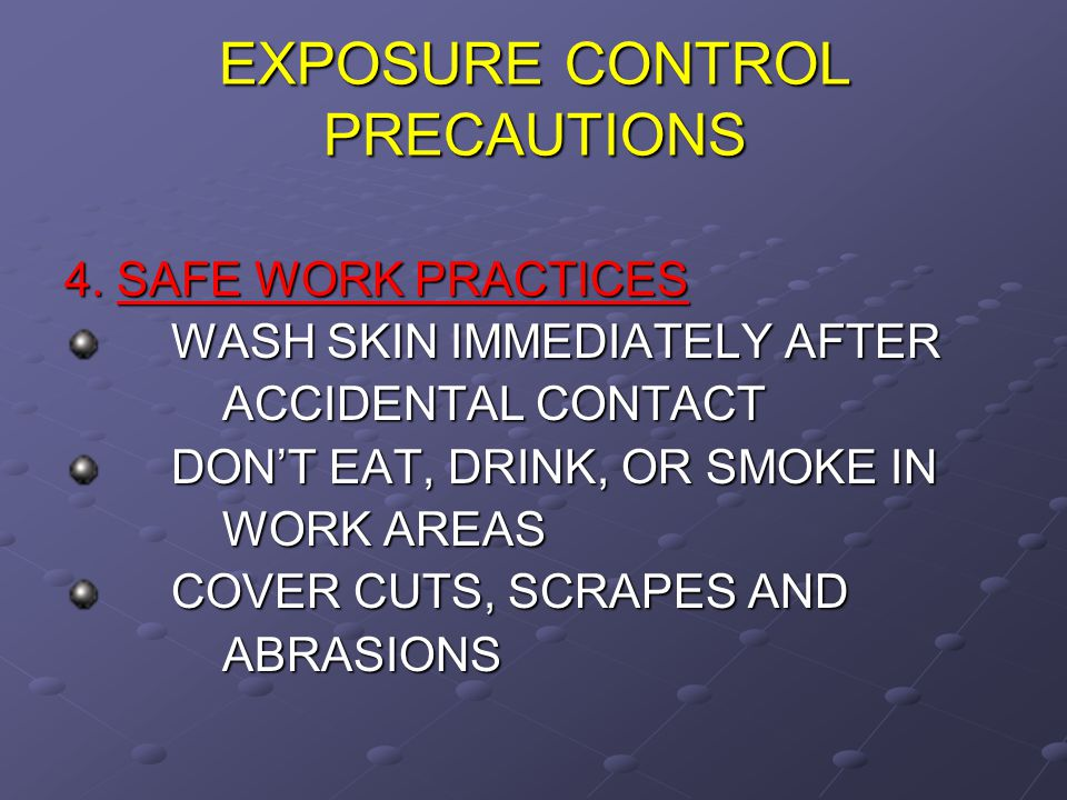 EXPOSURE CONTROL PRECAUTIONS 2.