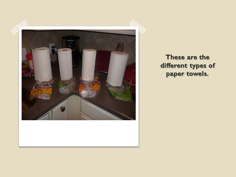 These are the different types of paper towels.