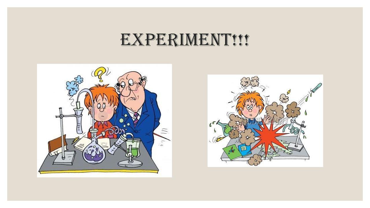 Experiment!!!