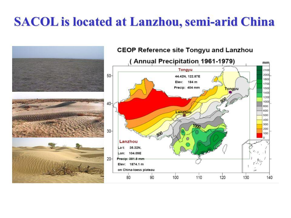 Semi-Arid Climate & Environment Observatory of Lanzhou University (SACOL) Location: Yuzhong Campus of Lanzhou University ( 35.57N, 104.08E ) Campus Observatory Lanzhou
