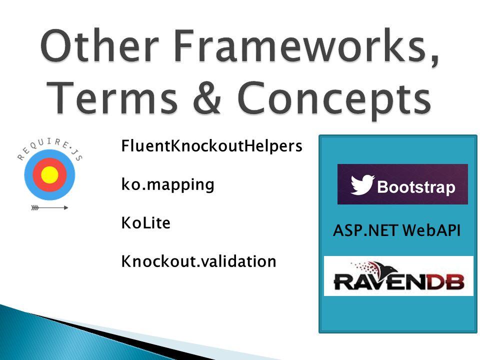 ASP.NET WebAPI FluentKnockoutHelpers ko.mapping KoLite Knockout.validation