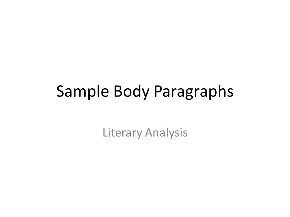 Sample Body Paragraphs Literary Analysis