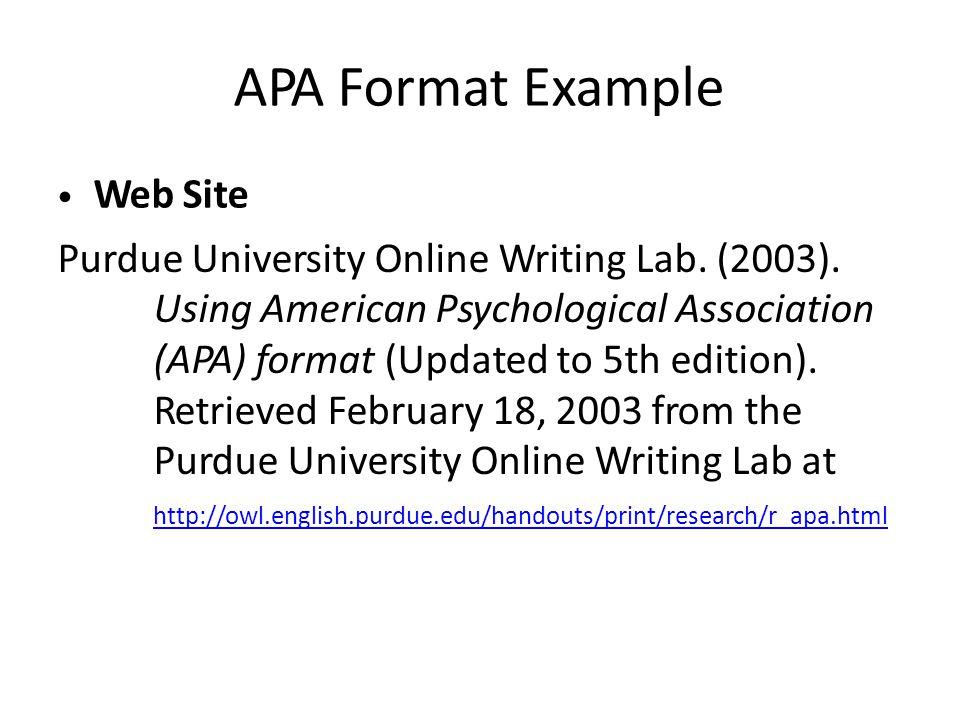 APA Format Example Web Site Purdue University Online Writing Lab.