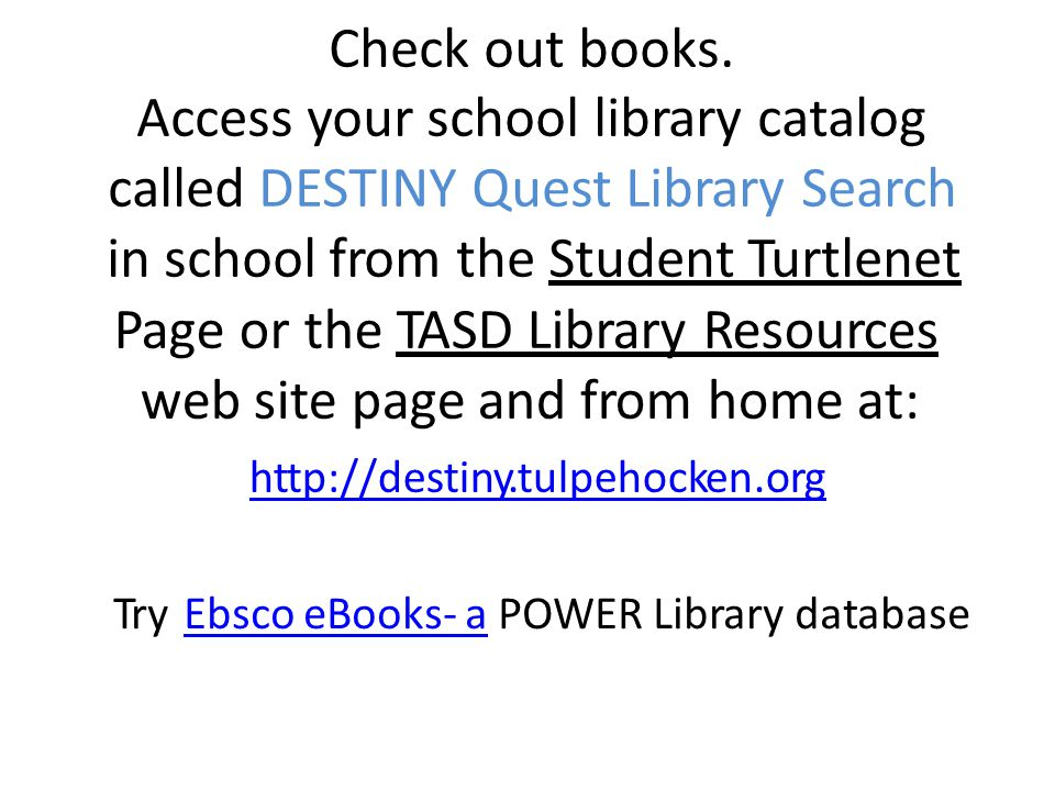 Check out books.