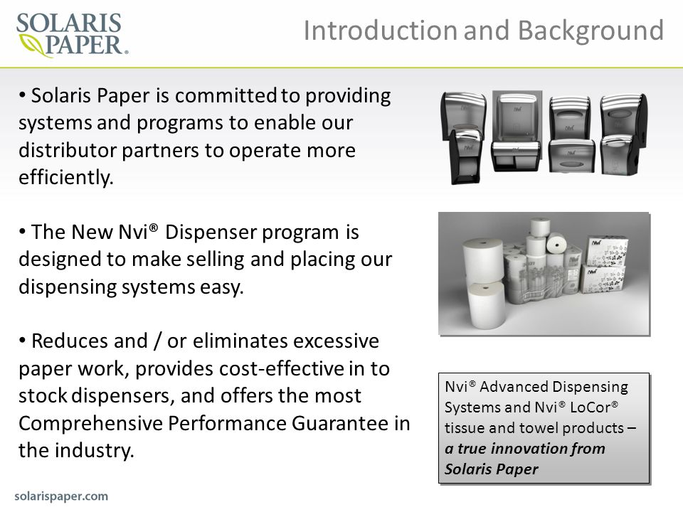 Solaris Paper is committed to providing systems and programs to enable our distributor partners to operate more efficiently. The New Nvi® Dispenser pr
