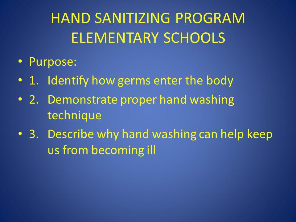 HAND SANITIZING PROGRAM ELEMENTARY SCHOOLS Purpose: 1.