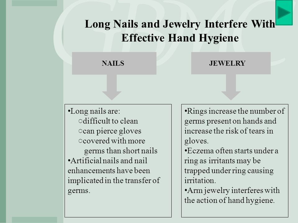 Artificial Nail Enhancements NOT ALLOWED for a direct patient care provider per HR and IP policies (reference CDC guidelines since 2002) Nail enhancements include: ○Tips ○Acrylic ○Wraps ○Gels ○Overlays/Jewelry ○Nail ○Fiberglass Schlac If it doesn't grow on its own it's an artificial enhancement.