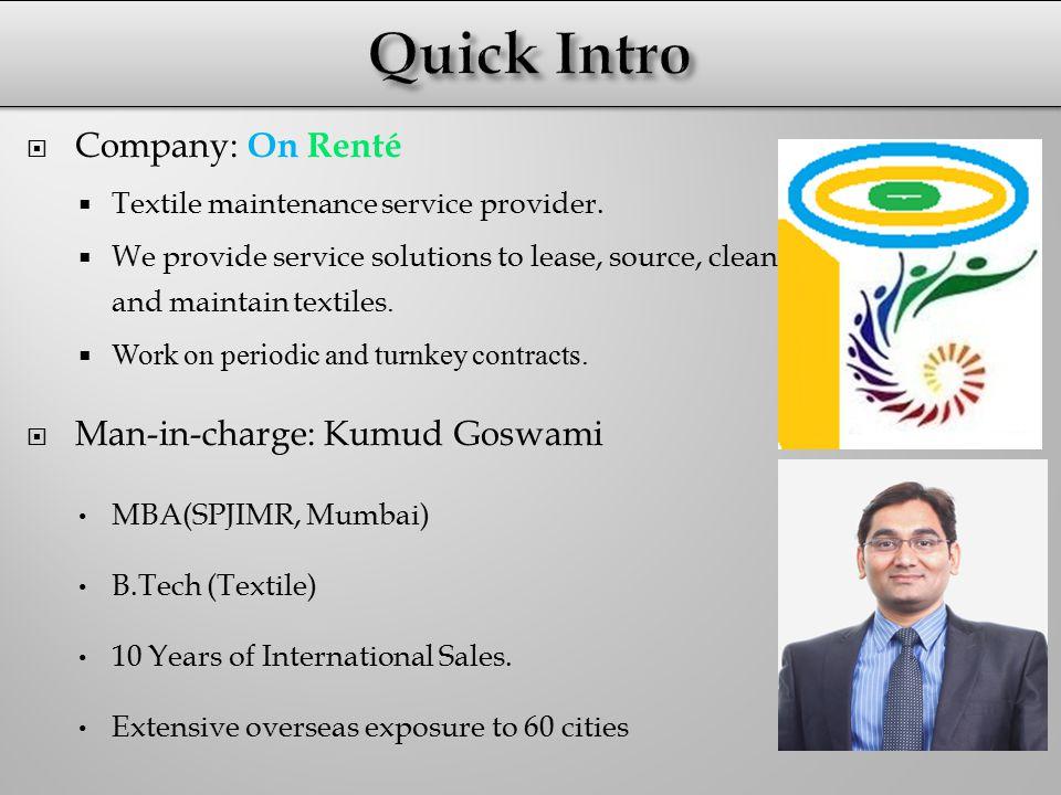  Company: On Renté  Textile maintenance service provider.