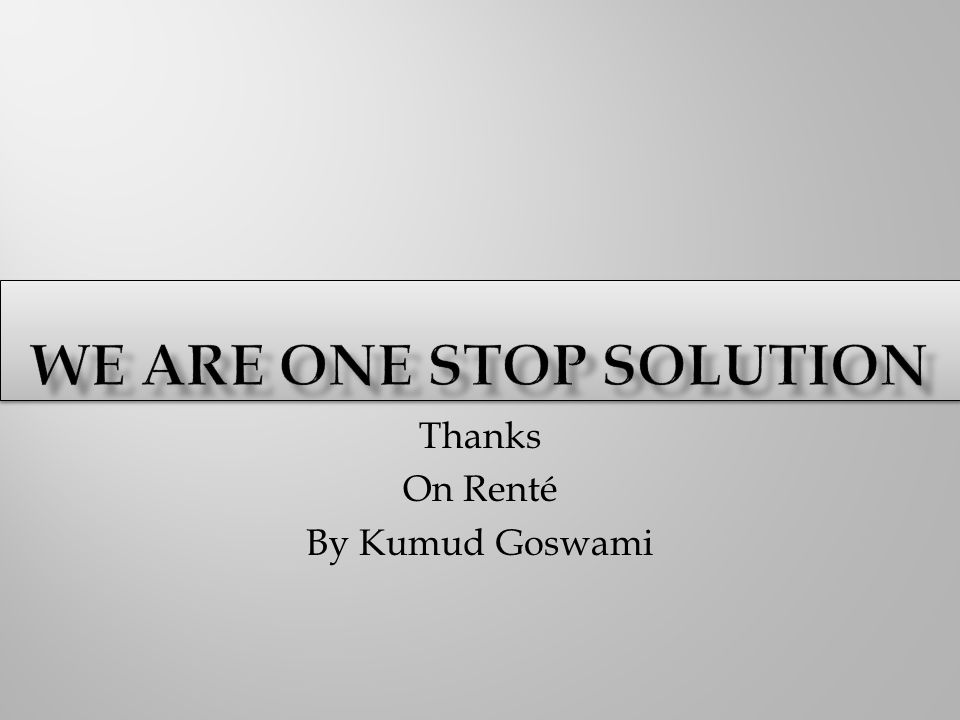 Thanks On Renté By Kumud Goswami
