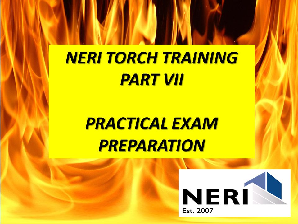 Each student must successfully pass the hands-on skills demonstration, which involves: Pre-job planning Proper torch assembly Safe work practices Shutting down a torch Fire Watch