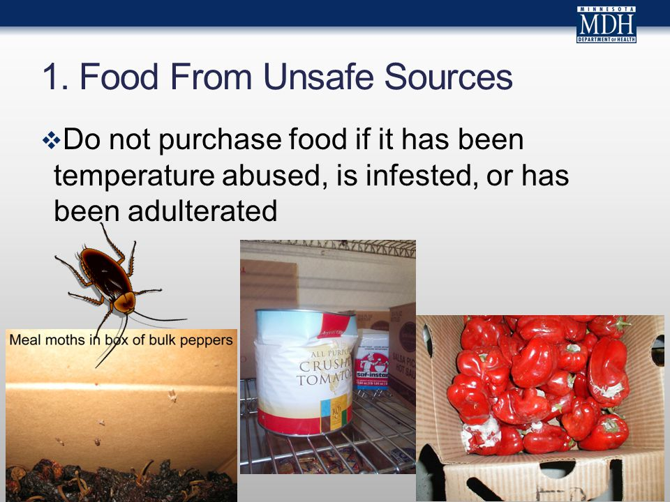  Do not purchase food if it has been temperature abused, is infested, or has been adulterated