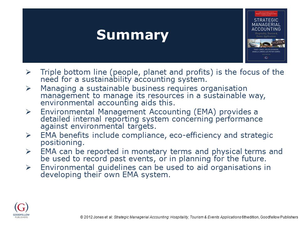 © 2012 Jones et al: Strategic Managerial Accounting: Hospitality, Tourism & Events Applications 6thedition, Goodfellow Publishers Summary  Triple bot