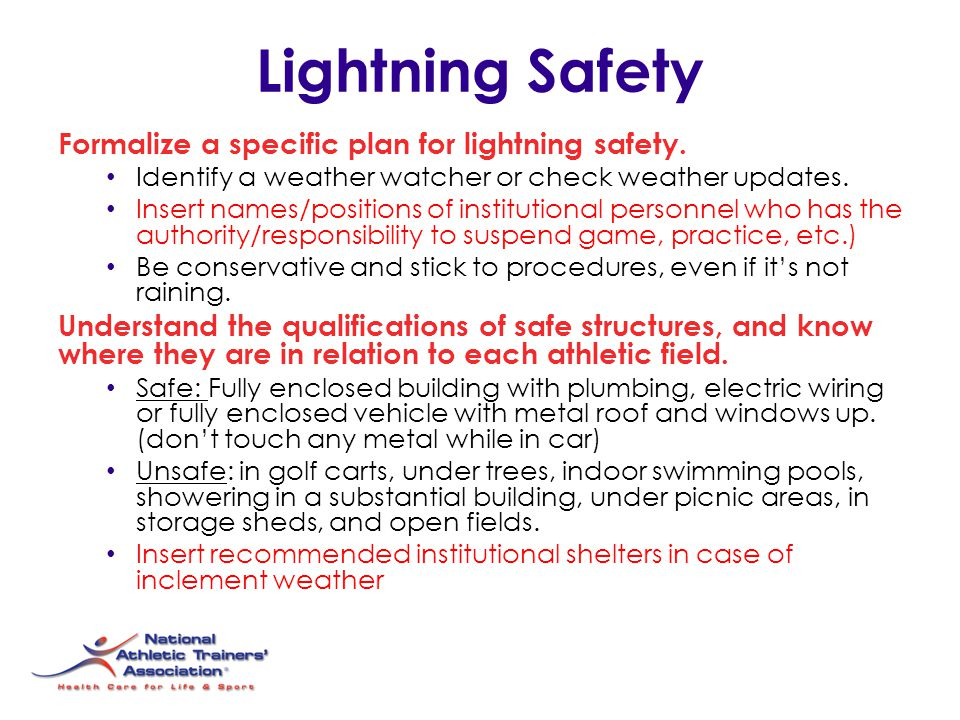 Lightning Safety Formalize a specific plan for lightning safety.