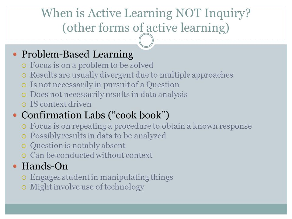 When is Active Learning NOT Inquiry.