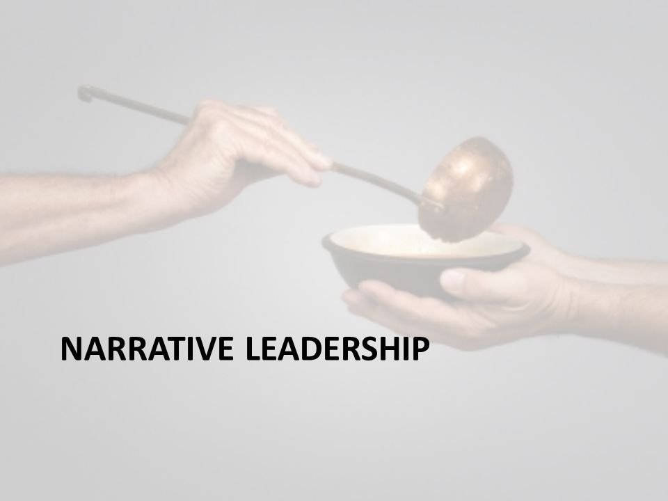 NARRATIVE LEADERSHIP