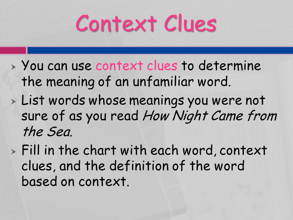 Context Clues Unfamiliar WordContext CluesMeaning