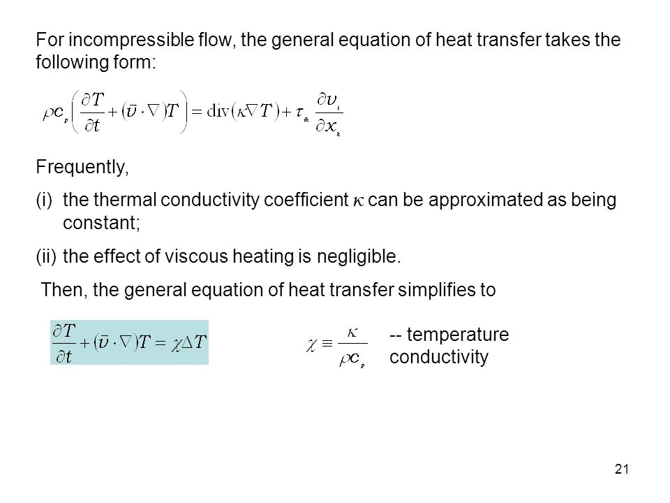 22 a)given temperature, b)given heat flux, c)thermally insulated wall, Boundary conditions for the temperature field: 1.