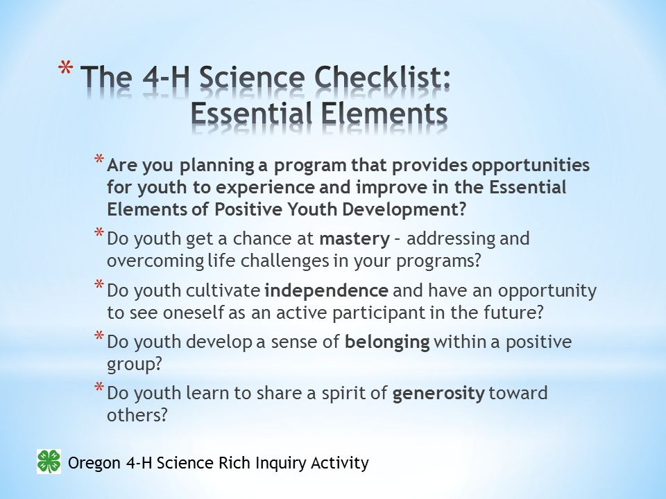 Oregon 4-H Science Rich Inquiry Activity AMPMAMPMAMPMAM Monday Tuesday Wednes- day Thursday