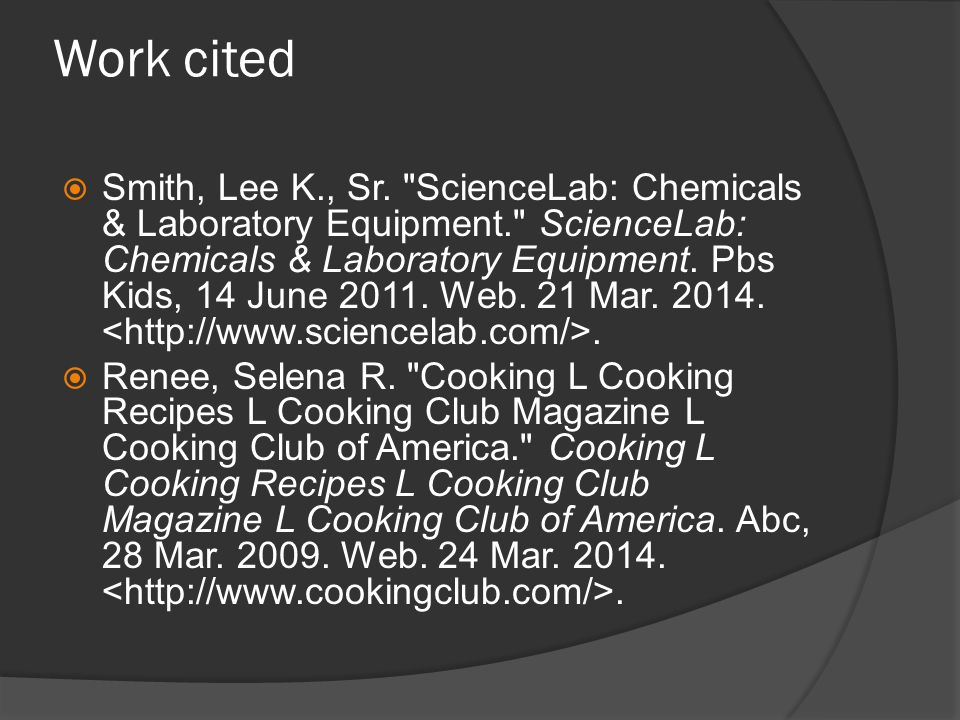 Work cited  Smith, Lee K., Sr.