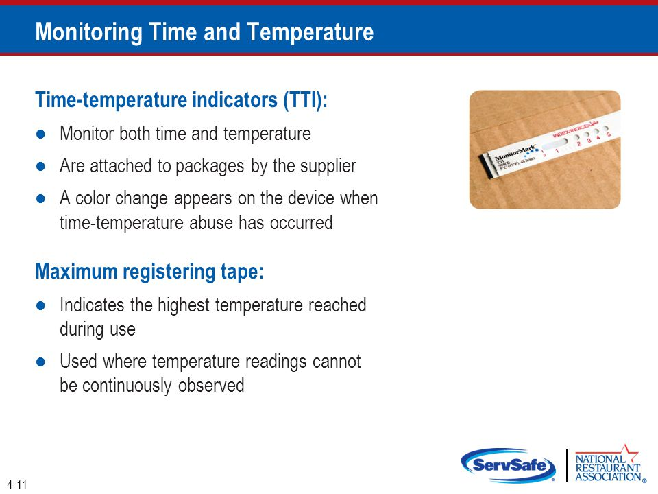 Time-temperature indicators (TTI): Monitor both time and temperature Are attached to packages by the supplier A color change appears on the device whe