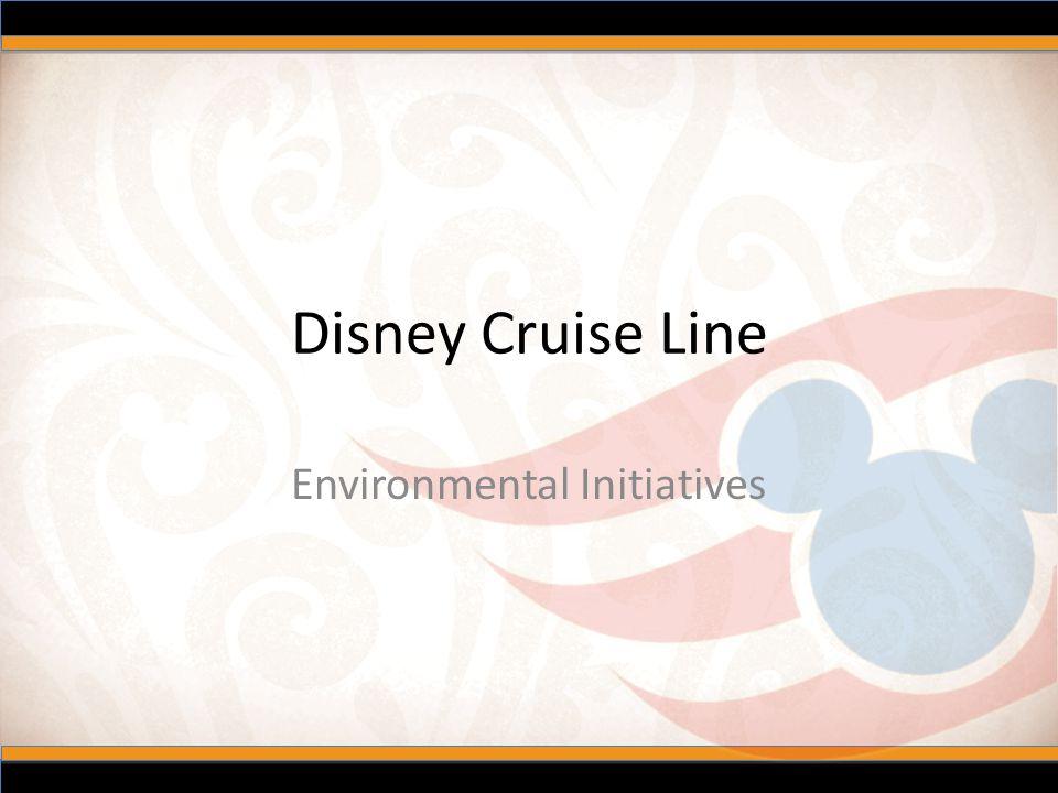 Disney Cruise Line Environmental Initiatives