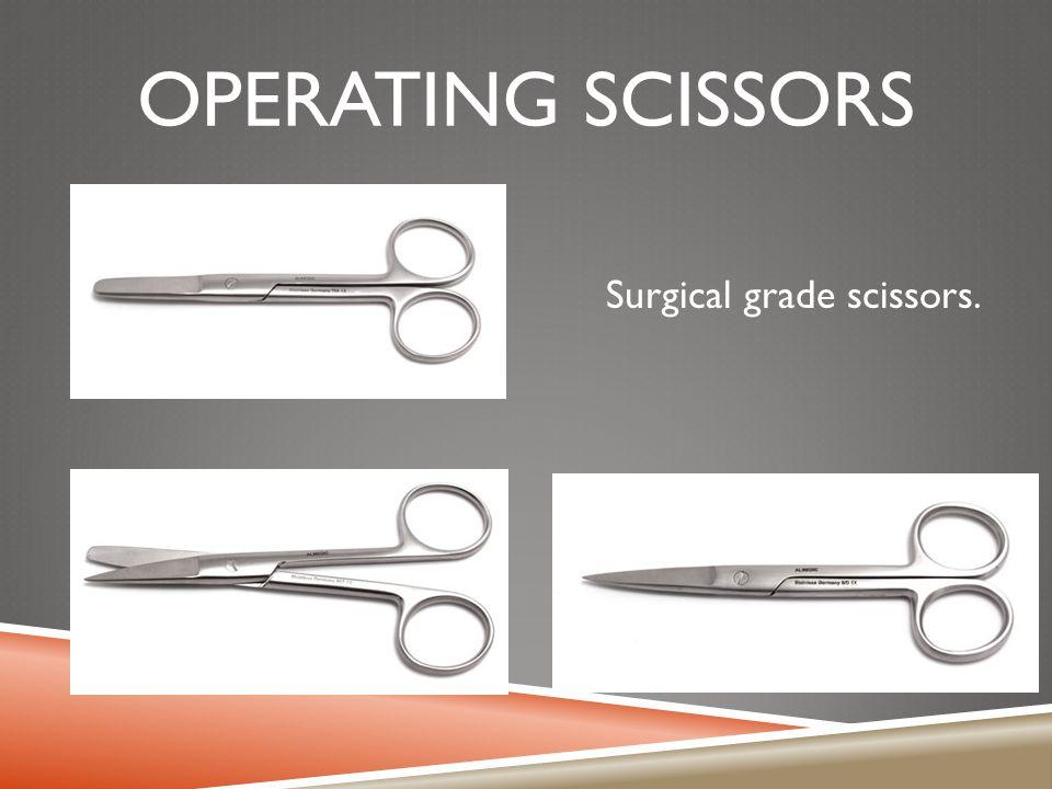 OPERATING SCISSORS Surgical grade scissors.