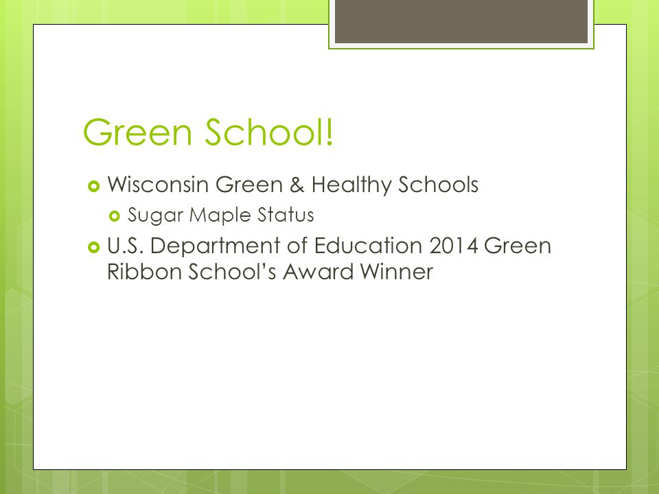 Green School.  Wisconsin Green & Healthy Schools  Sugar Maple Status  U.S.