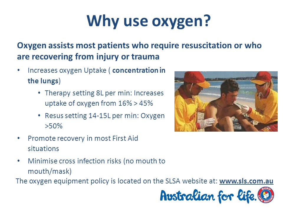 Why use oxygen.
