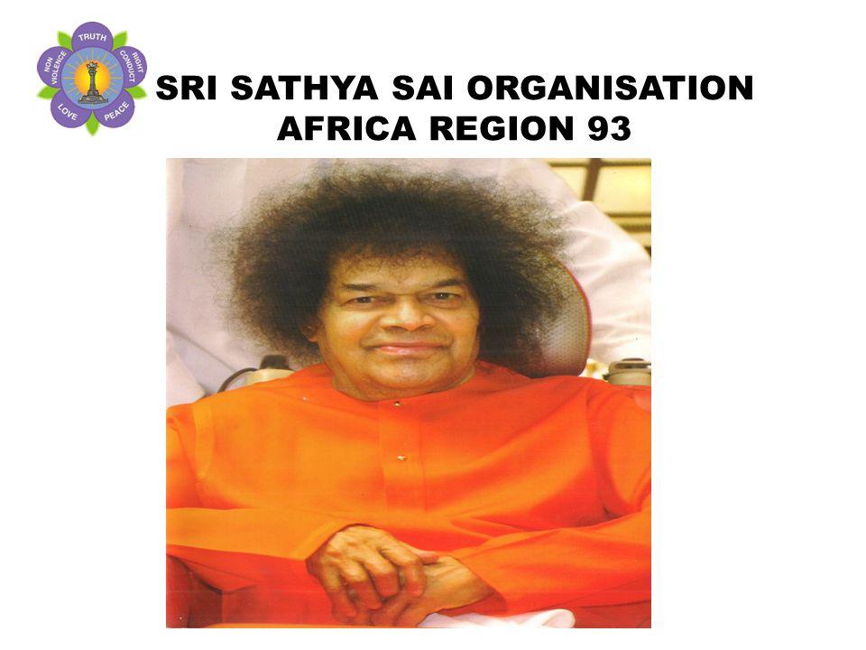 SRI SATHYA SAI ORGANISATION AFRICA REGION 93