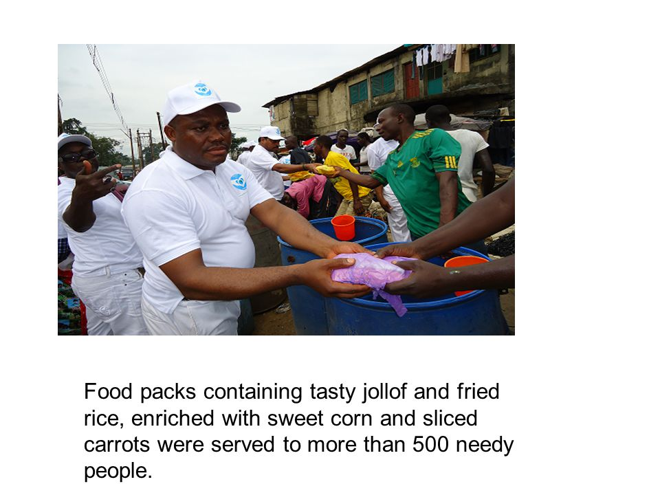Food packs containing tasty jollof and fried rice, enriched with sweet corn and sliced carrots were served to more than 500 needy people.
