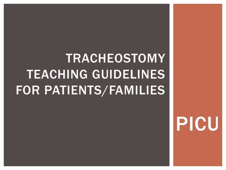 TRACHEOSTOMY TIES Keeping the Tracheostomy Ties Clean  Tracheostomy ties fit around your child's neck to hold the tube in place.