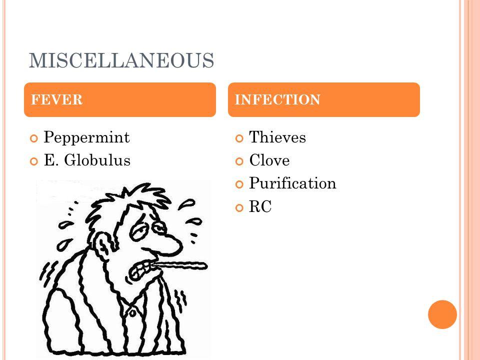 MISCELLANEOUS Peppermint E. Globulus Thieves Clove Purification RC FEVERINFECTION