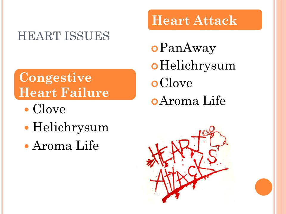 HEART ISSUES Clove Helichrysum Aroma Life PanAway Helichrysum Clove Aroma Life Congestive Heart Failure Heart Attack
